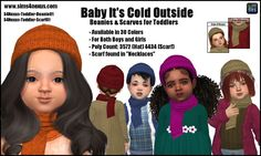 Baby It's Cold Outside -Beanies & Scarves for Toddlers  [#ts4_toddler_hat]  [#ts4_toddler_acc]