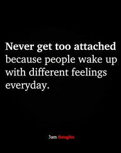 3am Thoughts, Different Feelings, Trust No One, Wake Up, Relationships, Friendship, Facts, Quotes, Quotations