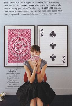 cute and cheap art - blow up playing cards at a copy store and put into poster frame - or get a big Ikea frame and have the copy store blow it up to fit