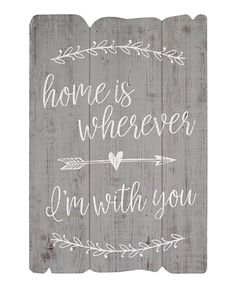 'I'm With You' Wall Sign by Sincere Surroundings #zulily #zulilyfinds