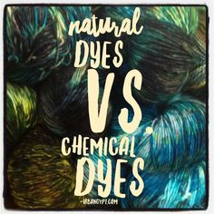 The difference between natural dyeing and chemical dyeing, plus resources for natural dyeing. | UrbanGypZ.com