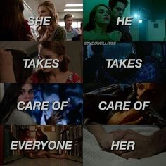 She takes care of everyone. He takes care of her.