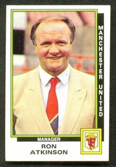 Man Utd manager Ron Atkinson in Football Trading Cards, Football Cards, Football Stickers, Sport Football, Soccer, Manchester United Football, Old Trafford, Fa Cup, Man United