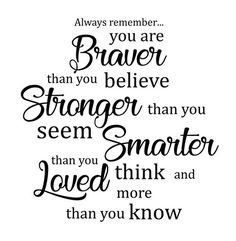 Being A Mom Quotes Discover Pooh Quotes You Are Braver Wall Decal Nursery Wall Decal Classic Winnie Pooh Quote Decal Classic Pooh Quote Christopher Robin Quote Christopher Robin Quotes, Motivational Quotes, Inspirational Quotes, Wall Quotes, Quotes Quotes, Positive Quotes, Qoutes, Mom Quotes From Daughter, Evening Quotes