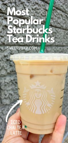 Here's a list of the 13 most popular Starbucks tea drinks, beginning with an Iced Chai Tea Latte. See which hot and iced tea drinks customers think are the best. #mostpopular #best #starbucks #icedtea #drinks Iced Chai Tea Latte, Starbucks Tea, Tea Drinks, Iced Tea Recipes, Secret Menu, Latte Recipe, Brewing Tea, Teas, Drinking Tea