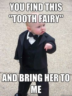 Toothfairy You're In Trouble
