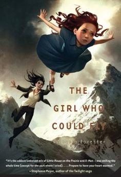 The Girl Who Could Fly and other books for 9-12 year olds; lifeinpleasantville.com