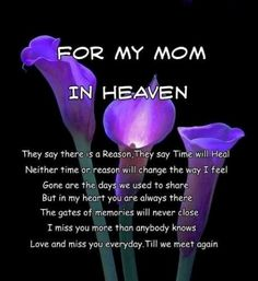 Happy mothers day to my mom in heaven poems. Heartfelt poems for all the mom's in heaven.