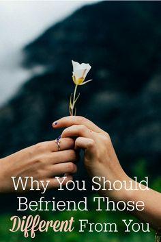 Why should you befri