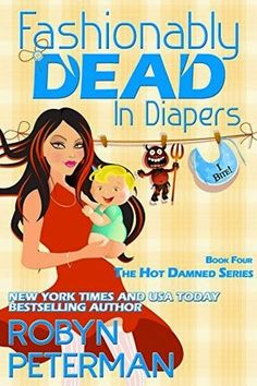 Secret Book Madness: Fashionably Dead in Diapers by Robyn Peterman [SBM...