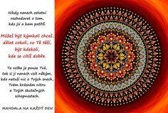 Mandala Rozhoduj sám o tom, kdo jsi a kam patříš Life, Frames