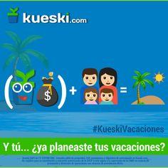 Se acercan las vacaciones... ¿ya tienes tu plan? #KueskiTeSalva #SemanaSanta