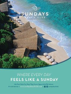 Want to feel Sunday again? Then, come to the Sundays Beach Club where it's…