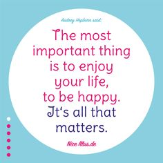 """""""Share nice motivation & quotes"""" Audrey Hepburn said: """"The most important thing is to enjoy your life, to be happy. It's all that matters."""" #nice #illustrationen #infografik #vektorgrafik #design #artwork #inspiration #quotes #motivation #guteideen #nice #wisewords #manyideas #begin #sharemotivation #artist #retro #retroartwork #audreyhepburn #enjoy # enjoyyourlife Welcome to nice-illus.de :) 😌❤️ Wise Sayings, Wise Quotes, Wise Words, All That Matters, Enjoy Your Life, Old Ads, Quotes Motivation, Inspiration Quotes, Audrey Hepburn"""