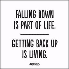 """Falling down is part of life. Getting back up is living."" - Anonymous Extra postage required. Measures 5"" x 5"". All quotable cards and envelopes are printed on 100% post consumer recycled paper."