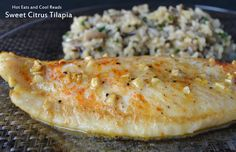 Hot Eats and Cool Reads: Sweet Citrus Tilapia Recipe