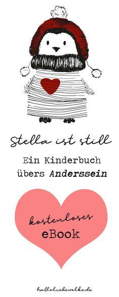 Ein Kinderbuch über das Anderssein. Stella ist ein kleines Pinguinmädchen, das immer friert und sehr still ist. Aber das macht ihr gar nichts aus. Nur die anderen, die finden das irgendwie merkwürdig. Eine Geschichte zum Vorlesen für Kinder in Kindergarten, Kita und Grundschule. Zum Mutmachen. Als kostenloses eBook zum Download auf dem Blog Hallo liebe Wolke. #freebie #printable