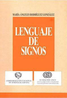 """Libro  """"Lenguaje de Signos"""""""