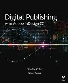 Digital Publishing with Adobe InDesign CC