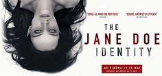 The Jane Doe Identity, Film de André Øvredal avec Emile Hirsch, Brian Cox. Tommy Tilden et son fils, médecins-légistes, reçoivent le corps d'une inconnue.