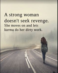 A strong woman doesn't seek revenge quotes inspirational quotes karma woman motivational quotes quote of the day strong woman quotes strong woman images