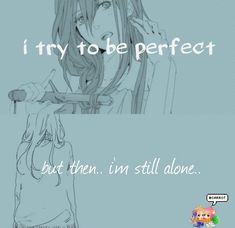 this is how i feel at my school.. but then i realise that, it\'s not about being perfect, it\'s about being yourself
