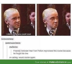Funny pictures about A+ for Tom Felton. Oh, and cool pics about A+ for Tom Felton. Also, A+ for Tom Felton. Tom Felton, Hogwarts, Slytherin Pride, Ravenclaw, Harry Potter Love, Harry Potter Fandom, Beatles, No Muggles, Yer A Wizard Harry