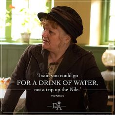 -Mrs. Patmore