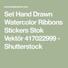 Set Hand Drawn Watercolor Ribbons Stickers Stok Vektör 417022999 - Shutterstock
