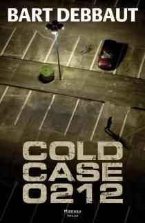 Cold Case 0212 | Bart Debbaut