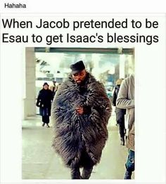 Religious humor Jacob and Esau Bible Jokes, Bible Humor, Jw Humor, Church Memes, Church Humor, Catholic Memes, Jesus Meme, Jesus Humor, Funny Christian Memes