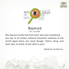 Let the world find you with just a click. 'Keywords' is the key! #DigitalDictionary, getting the words right!