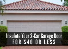Garage Door Insulation For $40 Or Less