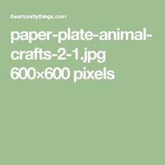 paper-plate-animal-crafts-2-1.jpg 600×600 pixels