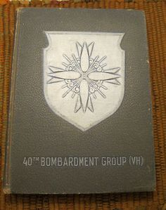 Vintage Book - 40th Bombardment Group
