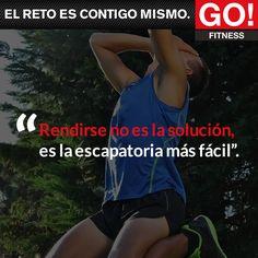 Rendirse no es la solución. #gofitness #clasesgo #ejercicio #gym #fit #fuerza #flexibilidad #reto #motivate