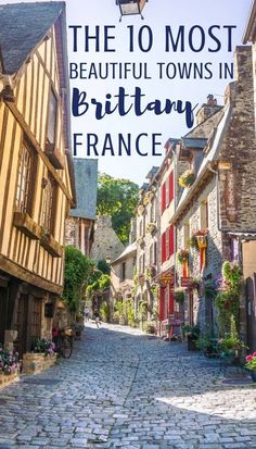 Beautiful towns in Brittany, France you won't want to miss! Here's your complete guide to the very best villages, cities and towns in Brittany.