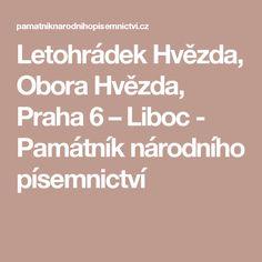 Letohrádek Hvězda, Obora Hvězda, Praha 6 – Liboc - Památník národního písemnictví