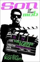 "Son of the mob : Hollywood hustle / Gordon Korman. Eighteen-year-old Vince Luca, son of mob boss Anthony Luca, goes away to college in southern California hoping to escape his past, but soon his brother and a series of ""uncles"" appear at his dorm, and before long he is caught up in criminal activity once again."