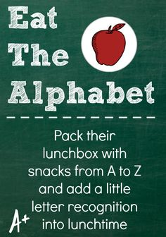 Snacks from A-Z for a little letter learning fun! I don't know that it will really help letter recognition, but it will make lunch more fun. :)