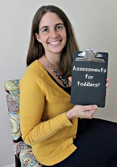 Assessments for toddlers? Are they really needed?