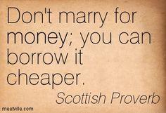 Scottish Proverb  Photo: google search.com