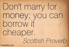 Scottish Proverb  Photo: google search.com