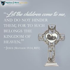 """""""Let the children come to me, and do not hinder them; for to such belongs the kingdom of heaven."""" --Jesus (Matthew 19:14, RSV)  We are celebrating the month of our Lord's birth all December long with a SALE on all baptism gifts at 20% OFF."""