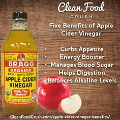 The Benefits of Apple Cider Vinegar CleanFoodCrush http://cleanfoodcrush.com/apple-cider-vinegar-benefits/