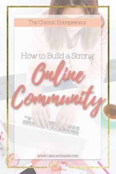How to Build a Strong Online Community | Social Media | Chronic Illness | Living with Cancer | Facebook Groups via @catburchmore
