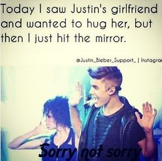 Lol, I hit myself in the nose with a mirror, because I was trying to hug justin Biebers next girlfriend.