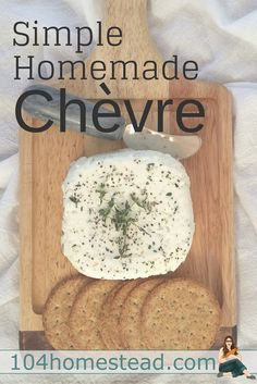 Chèvre is the easiest cheese in the world to make, and it's very forgiving. Perfect for a novice. Add fresh cracked pepper and an herb garnish, and impress your friends. Goat Milk Recipes, Cheese Recipes, Real Food Recipes, Cooking Recipes, Healthy Recipes, Keto Recipes, Making Cheese At Home, How To Make Cheese, Chevre Cheese