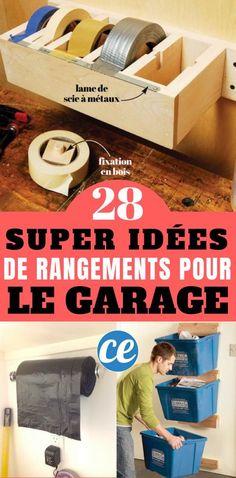 28 Super Idées de Rangement Pour le Garage. Ne Ratez Pas la N°25 !