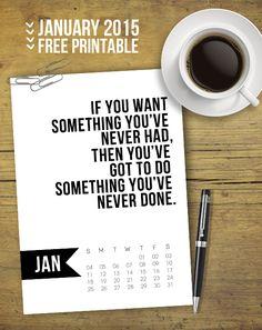 Free 5x7 Printable Calendar for January 2015 with inspirational quote!  www.livelaughrowe.com @LiveLaughRowe